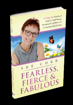 Sue Curr: Fearless, Fierce & Fabulous