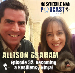 No Schedule Man Podcast Episode 32 - Allison Graham