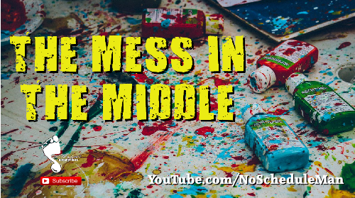 """The Mess In The Middle"" – Setting Goals & Perseverance"