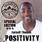Positivity (Creating & Cultivating Good) | Journeys with the No Schedule Man, Special Edition 4 of 4