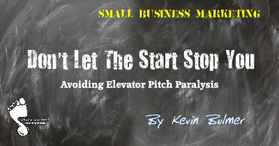 Elevator Pitch Paralysis? Don't Let The Start Stop You.