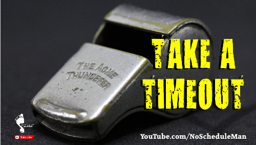 Take A Timeout – I Now Get That I Didn't Get It