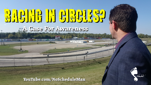 Racing In Circles: A Case For Awareness