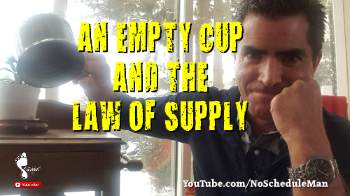 An Empty Cup & The Law Of Supply