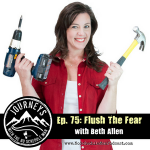 Flush the Fear - Beth Allen | Journeys with the No Schedule Man, Ep. 75