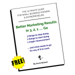 Free Guide: Better Marketing Results in 3, 2, 1 ... Go by Kevin Bulmer