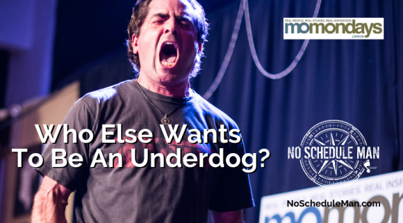 Who Else Wants To Be An Underdog?