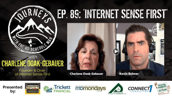 Internet Sense First - Charlene Doak-Gebauer | Journeys with the No Schedule Man, Ep. 89