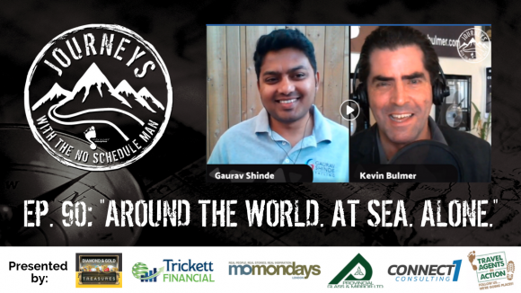 Around The World. At Sea. Alone. – Gaurav Shinde | Journeys with the No Schedule Man, Ep. 90