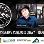 Be Creative, Curious & Crazy - Rakesh Mishra | Journeys with the No Schedule Man, Ep. 96